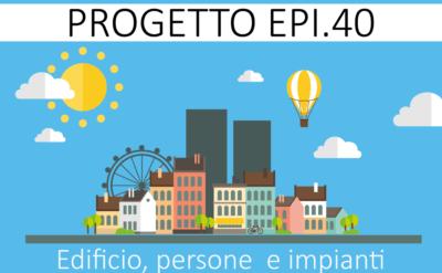Progetto EPI-edificio-persone-impianti